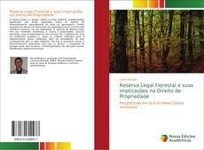 Bookcover of Reserva Legal Florestal e suas Implicações no Direito de Propriedade