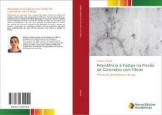 Portada del libro de Resistência à Fadiga na Flexão de Concretos com Fibras