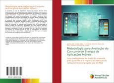 Bookcover of Metodologia para Avaliação do Consumo de Energia de Aplicações Móveis