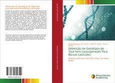 Capa do livro de Obtenção de Genótipos de Soja Sem Lipoxigenases Para Baixas Latitudes