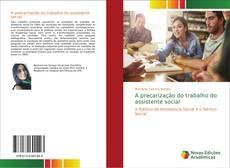 Bookcover of A precarização do trabalho do assistente social