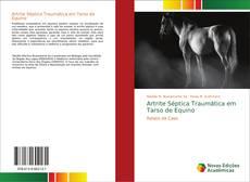 Bookcover of Artrite Séptica Traumática em Tarso de Equino