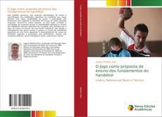 Buchcover von O Jogo como proposta de ensino dos fundamentos do handebol