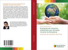 Capa do livro de Avaliação de impactos ambientais por extração mineral na Amazônia