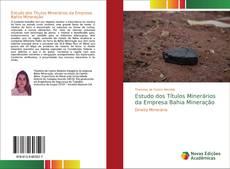 Capa do livro de Estudo dos Títulos Minerários da Empresa Bahia Mineração