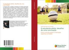 Portada del libro de O estudante-atleta: desafios de uma conciliação