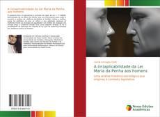 Buchcover von A (in)aplicabilidade da Lei Maria da Penha aos homens