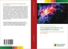 Buchcover von A divulgação da ciência e as exposições em museus: