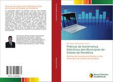 Práticas de Governança Eletrônica dos Municípios do Estado de Rondônia的封面