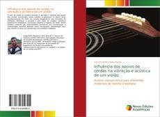 Bookcover of Influência dos apoios de cordas na vibração e acústica de um violão
