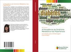 A Prevalência da Síndrome Metabólica nos Hipertensos kitap kapağı