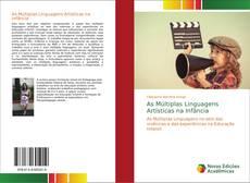 Bookcover of As Múltiplas Linguagens Artísticas na Infância