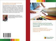 Copertina di Política Pública de Formação Continuada de Professores do Paraná-BR