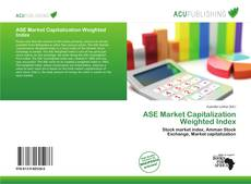 Bookcover of ASE Market Capitalization Weighted Index