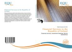 Bookcover of Financial Services in the Republic of Ireland