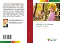 Buchcover von Socialização de gênero e educação infantil