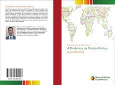 Bookcover of A Dinâmica da Dívida Pública