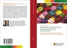 Copertina di Legalidade administrativa e garantia dos direitos fundamentais