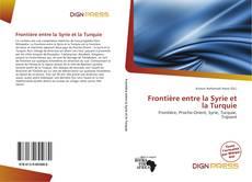 Buchcover von Frontière entre la Syrie et la Turquie