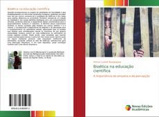 Bookcover of Bioética na educação científica