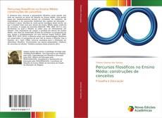 Bookcover of Percursos filosóficos no Ensino Médio: construções de conceitos