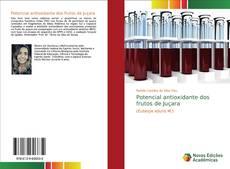 Buchcover von Potencial antioxidante dos frutos de Juçara
