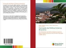 Bookcover of Formação da Política Externa Brasileira