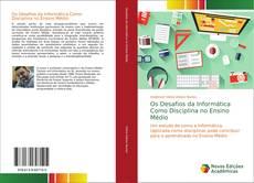 Buchcover von Os Desafios da Informática Como Disciplina no Ensino Médio
