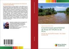 Bookcover of Caracterização geoambiental de Áreas de Influência de PCHs