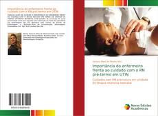 Copertina di Importância do enfermeiro frente ao cuidado com o RN pré-termo em UTIN