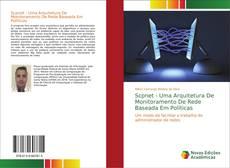 Capa do livro de Scpnet - Uma Arquitetura De Monitoramento De Rede Baseada Em Políticas