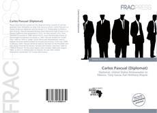Borítókép a  Carlos Pascual (Diplomat) - hoz