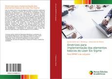 Copertina di Diretrizes para implementação dos elementos básicos do Lean Six Sigma