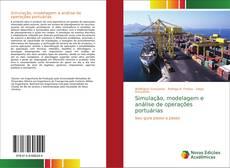 Bookcover of Simulação, modelagem e análise de operações portuárias