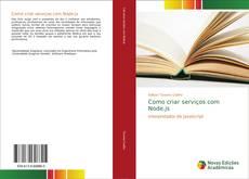 Bookcover of Como criar serviços com Node.js