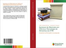 Bookcover of Egressos do Mestrado em Ciência e Tecnologia de Alimentos do IFTM: