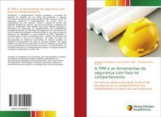 Capa do livro de A TPM e as ferramentas de segurança com foco no comportamento