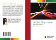 Bookcover of Algoritmos e Programação de Computadores