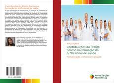 Capa do livro de Contribuições do Pronto Sorriso na formação do profissional de saúde