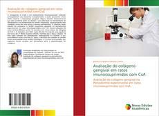 Avaliação do colágeno gengival em ratos imunossuprimidos com CsA kitap kapağı