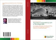 Arquitetura paramétrica com a Tecnologia BIM kitap kapağı