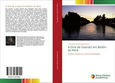 Bookcover of A Orla de Icoaraci em Belém do Pará