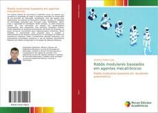 Capa do livro de Robôs modulares baseados em agentes mecatrônicos