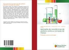 Buchcover von Aplicação de nanolâminas de grafeno contra a corrosão de metais