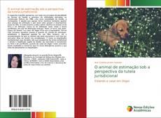 Portada del libro de O animal de estimação sob a perspectiva da tutela jurisdicional