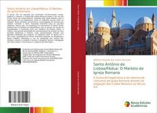 Обложка Santo Antônio de Lisboa/Pádua: O Martelo da Igreja Romana