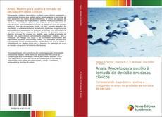 Buchcover von Anaís: Modelo para auxílio à tomada de decisão em casos clínicos
