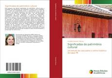 Capa do livro de Significados do patrimônio cultural