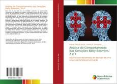 Análise do Comportamento das Gerações Baby Boomers, X e Y kitap kapağı