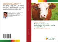 Doenças Infecciosas e Diagnóstico em Saúde Pública e Saúde Animal kitap kapağı